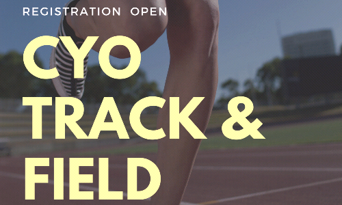CYO Track and Field Registration now open!