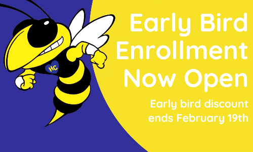 Early Bird Enrollment is Open